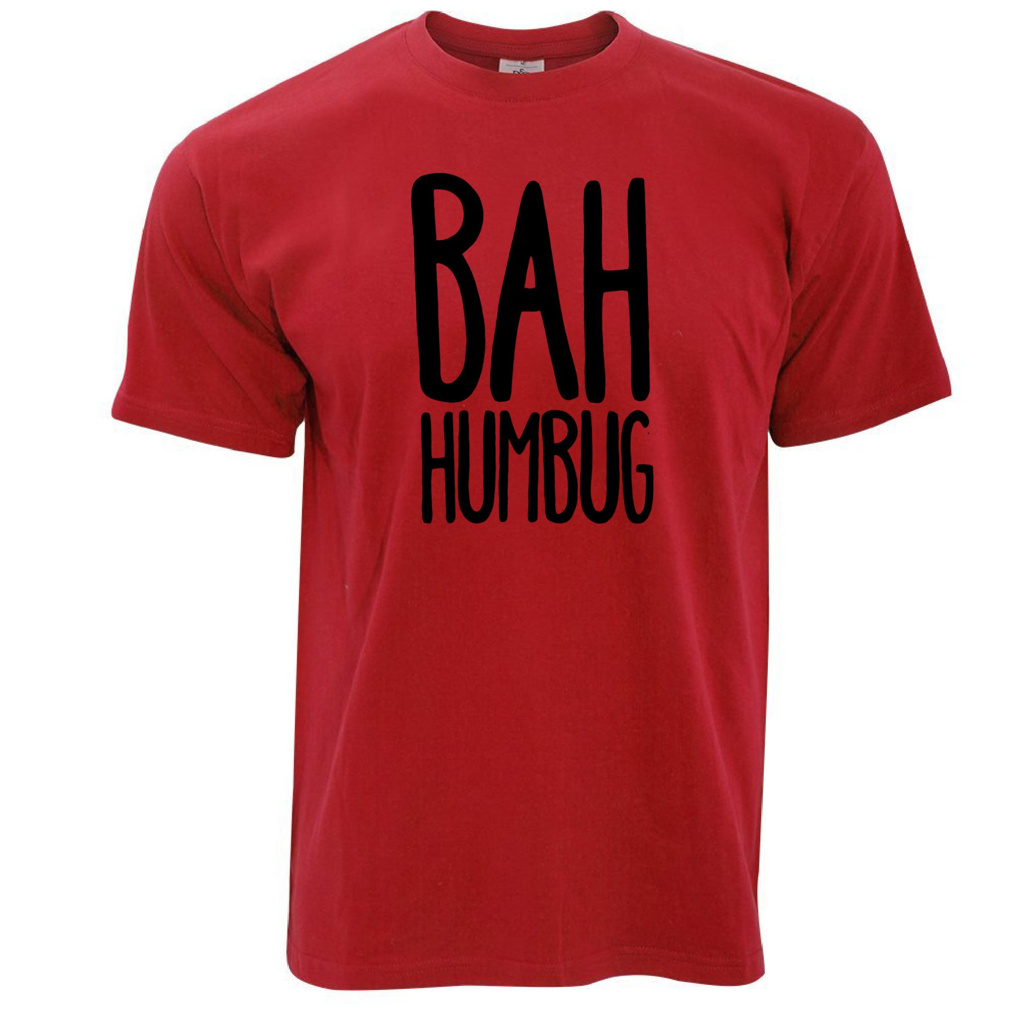 VARIOUS SIZES AND COLOURS BAH HUMBUG T-SHIRT JOKE FUNNY CHRISTMAS SCROOGE