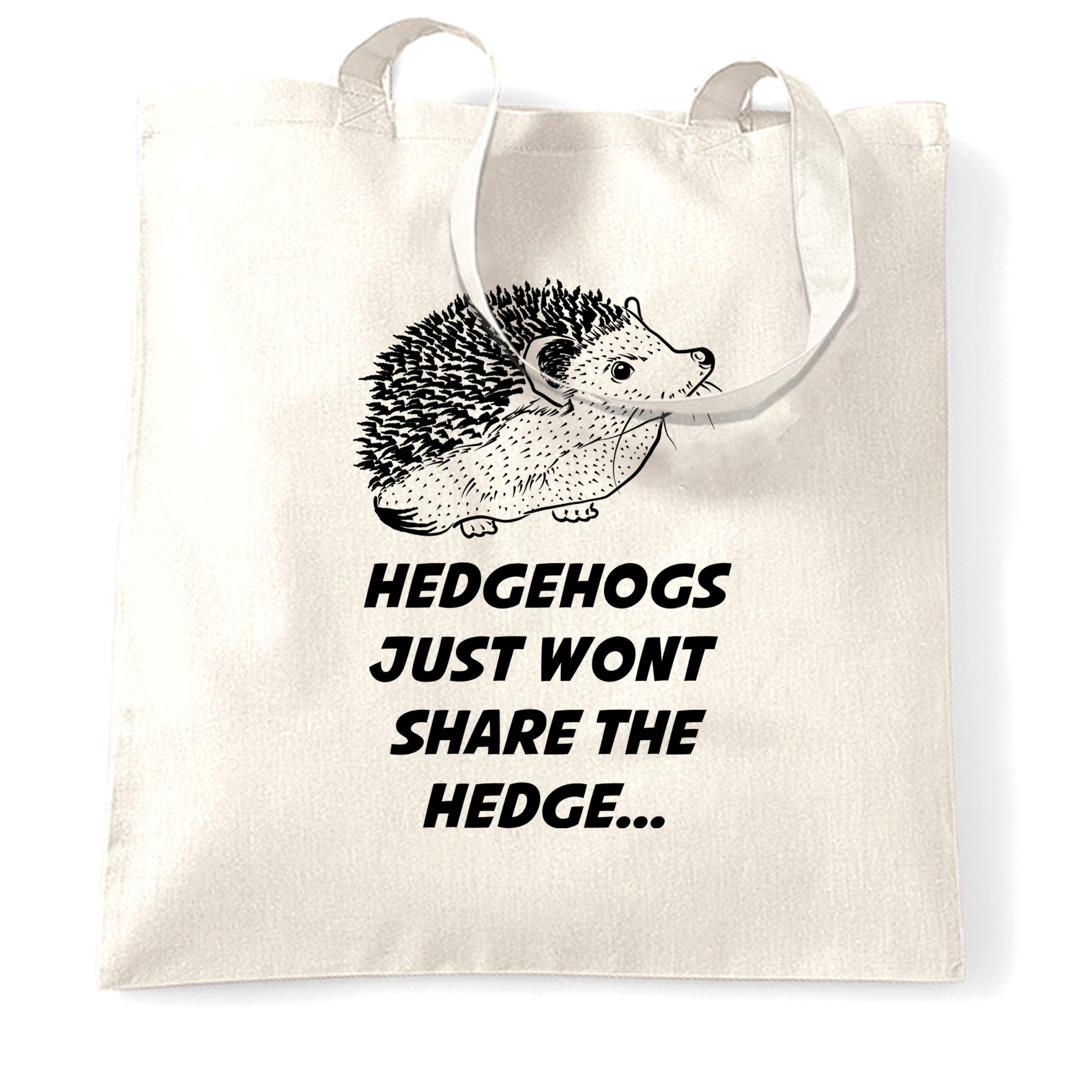 Joke Pun Tote Bag Hedgehogs Just Won/'t Share The Hedge Novelty Slogan