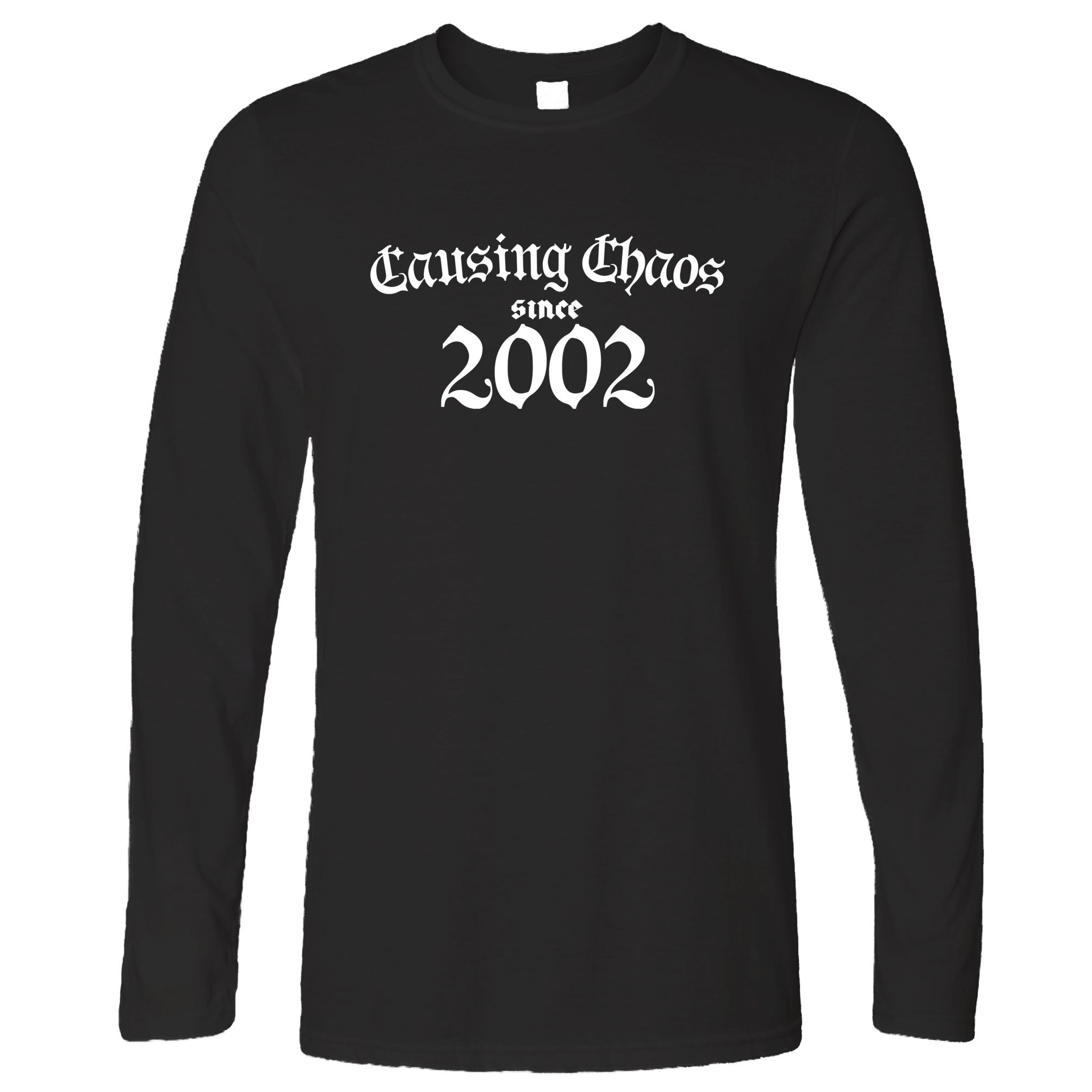 Details About 20th Birthday Long Sleeve Causing Chaos Since 1999 Twenty Years Old Gift Idea