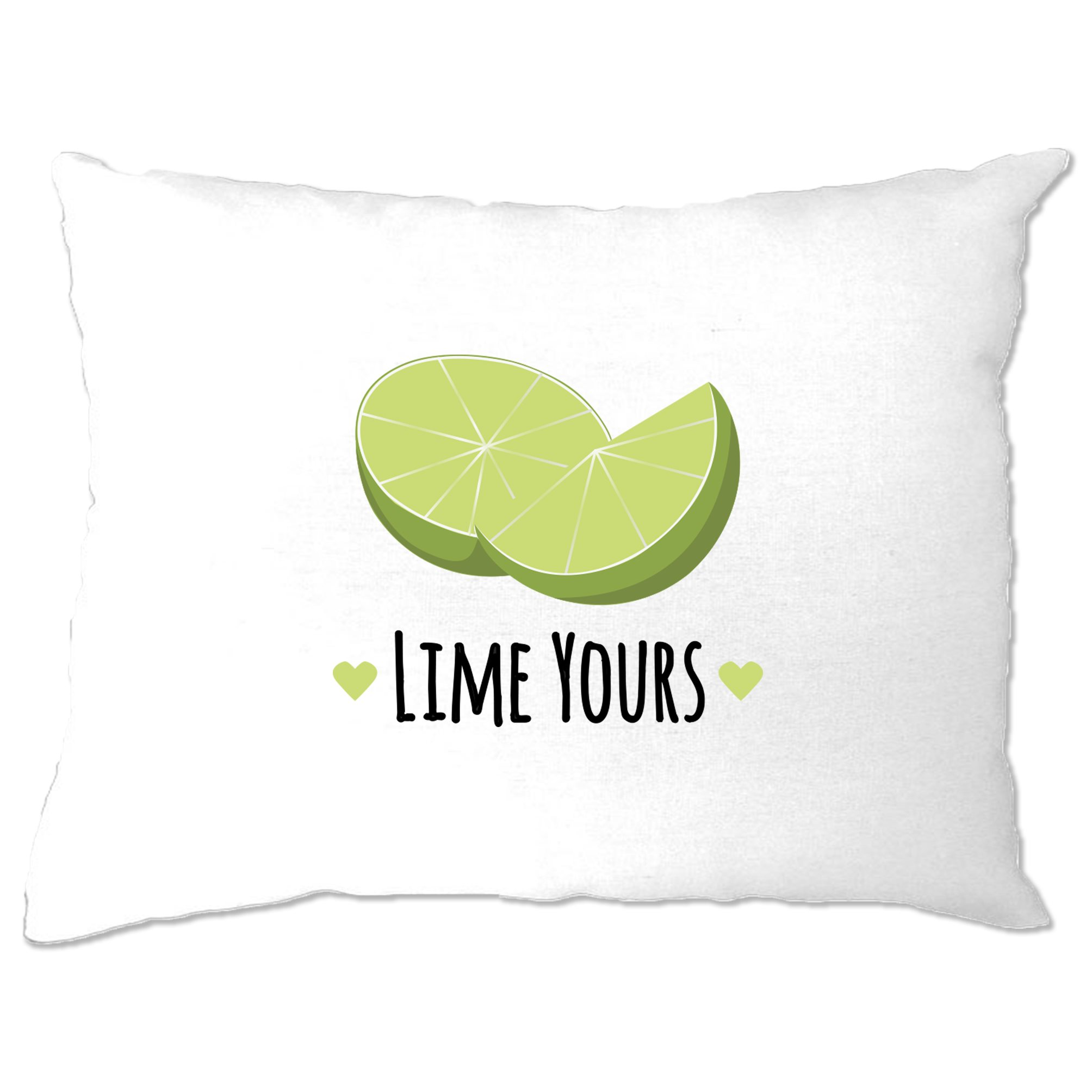 Novelty Couples Pun Pillow Case I/'m Yours Lime Joke Slogan Valentines Day Gift