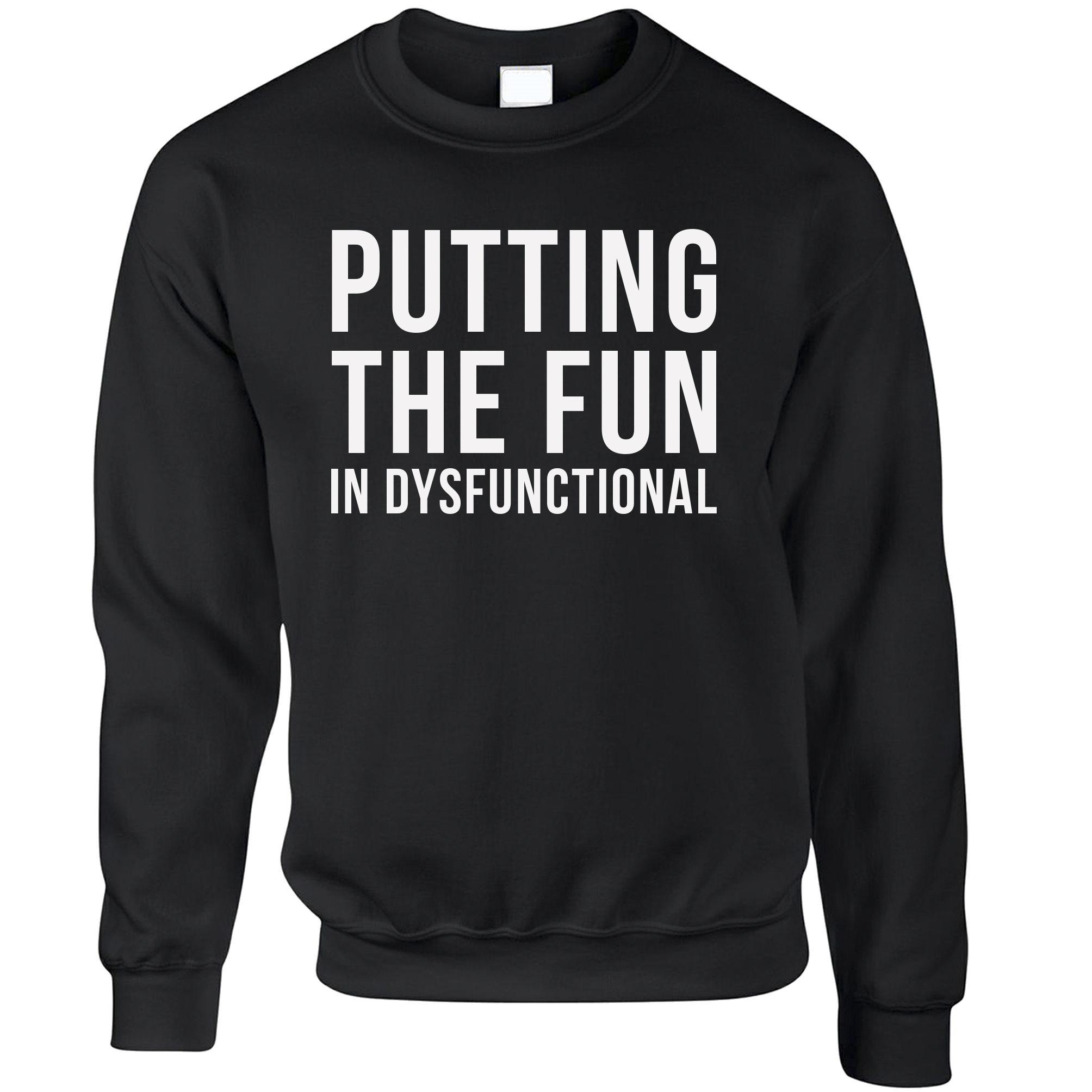 "Novelty Womens Tee Putting The /""Fun/"" In Dysfunctional Pun Joke Slogan"