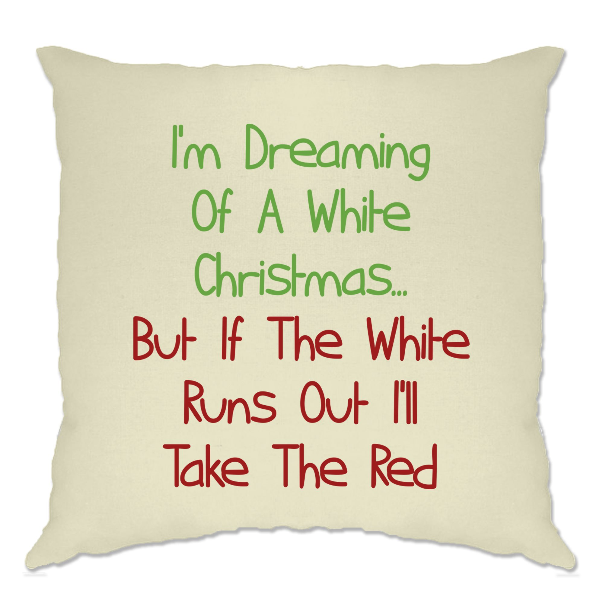 Novelty Cushion Cover Dreaming Of A White Christmas Wine Red Xmas Pun Funny Joke Ebay